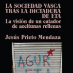 La sociedad vasca ante la dictadura de ETA